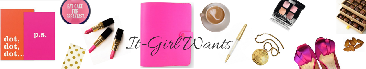 It-Girl Wants
